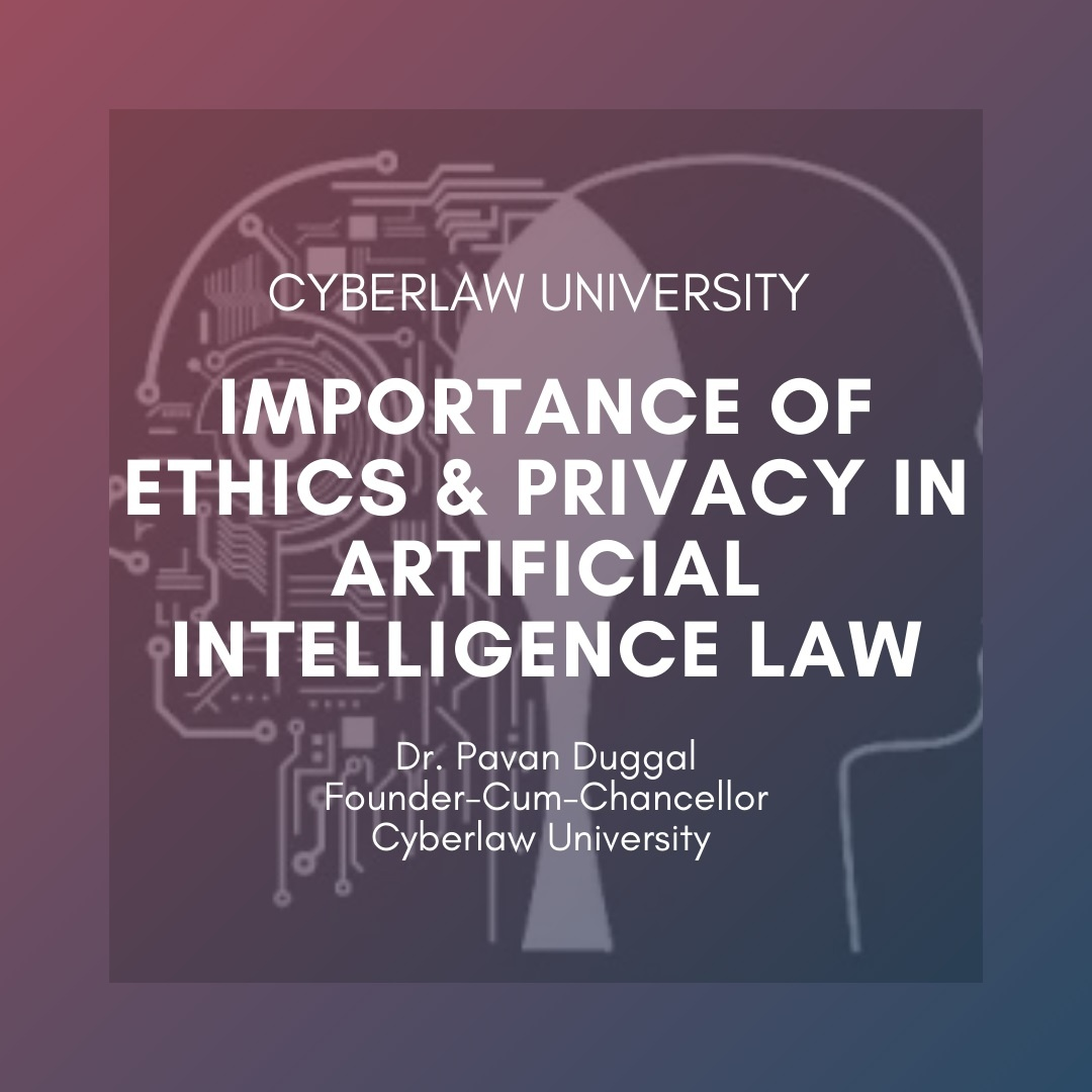 Importance of Ethics & privacy