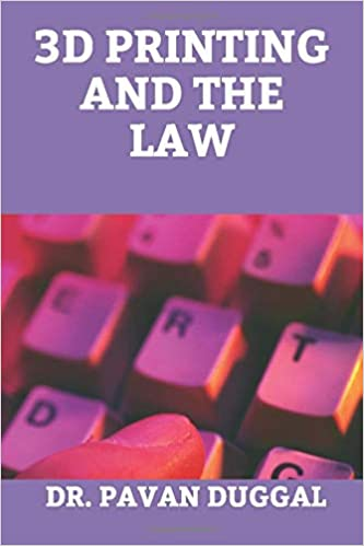 3D PRINTING AND THE LAW (Paperback)