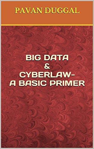 BIG DATA & CYBERLAW- A BASIC PRIMER