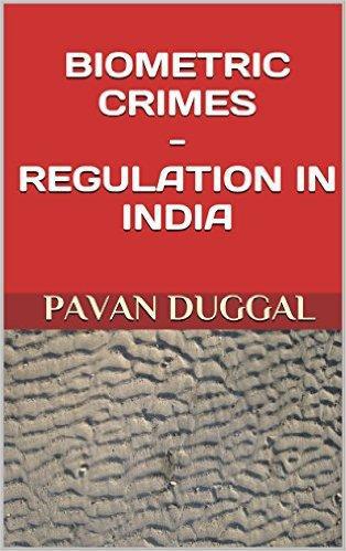 BIOMETRIC CRIMES – REGULATION IN INDIA