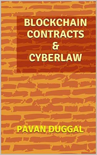 BLOCKCHAIN CONTRACTS & CYBERLAW