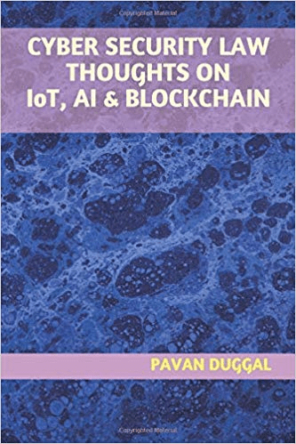 CYBER SECURITY LAW THOUGHTS ON IoT, AI & BLOCKCHAIN (Paperback)