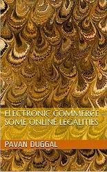 ELECTRONIC COMMERCE – SOME ONLINE LEGALITIES