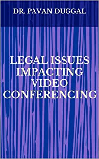 LEGAL ISSUES IMPACTING VIDEO CONFERENCING