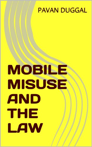 MOBILE MISUSE AND THE LAW