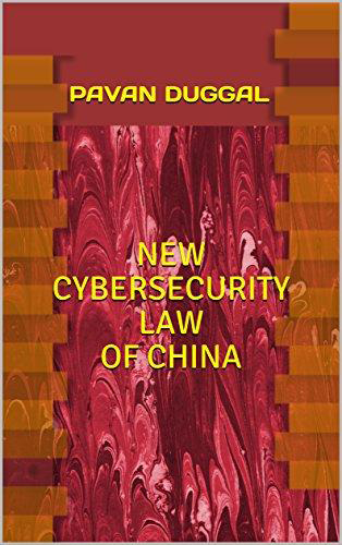NEW CYBERSECURITY LAW OF CHINA