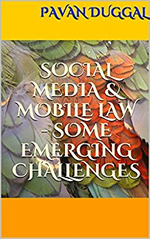 SOCIAL MEDIA & MOBILE LAW – SOME EMERGING CHALLENGES