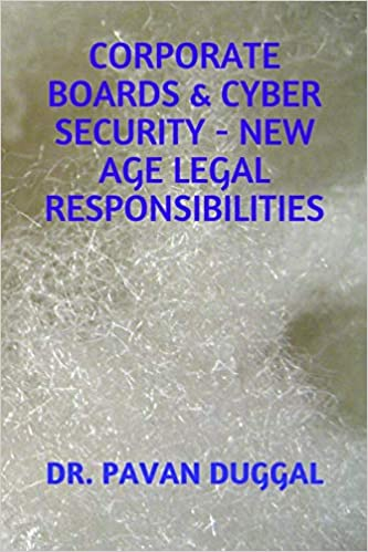 CORPORATE BOARDS & CYBER SECURITY – NEW AGE LEGAL RESPONSIBILITIES (Paperback)