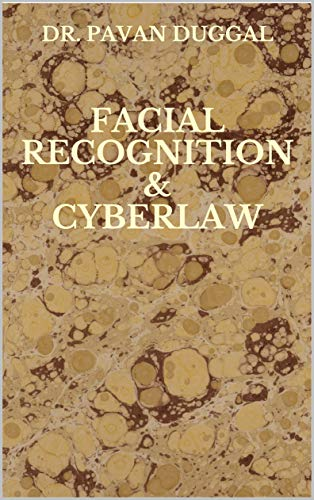 FACIAL RECOGNITION & CYBERLAW