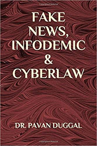 FAKE NEWS, INFODEMIC & CYBERLAW (Paperback)
