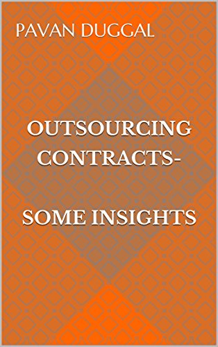 OUTSOURCING CONTRACTS – SOME INSIGHTS