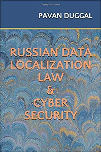 RUSSIAN DATA LOCALIZATION LAW & CYBER SECURITY (Paperback)