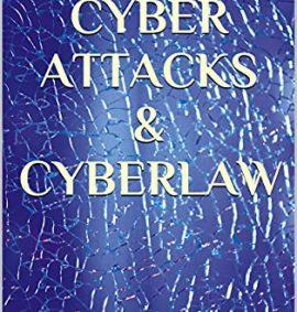 Cyber Attacks & Cyberlaw