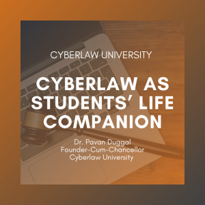 CYBERLAW AS STUDENTS' LIFE COMPANION